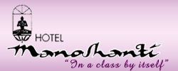 "Hotel Manoshanti - ""In a class by itself"""
